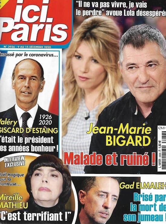ICI PARIS n°3936 09/12/2020  Jean-Marie Bigard/ Valéry Giscard D'Estaing/ Mireille Mathieu/ Gad Elmaleh/ Diana/ Miss France/ Sophia Loren