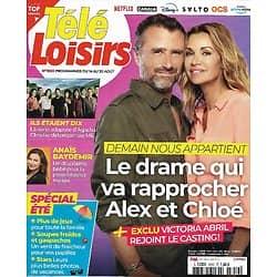"""TELE LOISIRS n°1850 14/08/2021  """"Demain nous appartient"""" Ingrid Chauvin & Alexandre Brasseur/ """"Ils étaient dix""""/ """"West Side Story""""/ Freddie Mercury"""