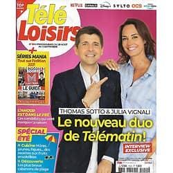 """TELE LOISIRS n°1852 28/08/2021  Thomas Sotto & Julia Vignali """"Télé Matin""""/ Séries Mania le guide/ """"Thor: Ragnarok""""/ Coluche"""