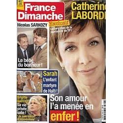 FRANCE DIMANCHE n°3308 22/01/2010  Catherine Laborde/ Sarkozy/ Brigitte Bardot/ Laurent Fignon/ Gaspard-Huit sur Delon & Schneider