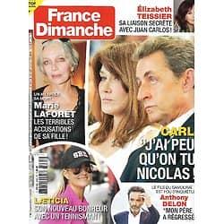 FRANCE DIMANCHE n°3865 25/09/2020  Carla Bruni & Nicolas Sarkozy/ Laeticia Hallyday/ Marie Laforêt/ Anthony Delon/ Elizabeth Teissier/ Robert Goddard