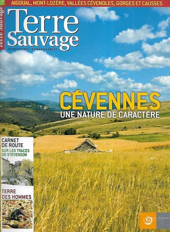 TERRE SAUVAGE sup. n°251 mai 2009  Cévennes, une nature de caractère/ Sur les traces de Stevenson