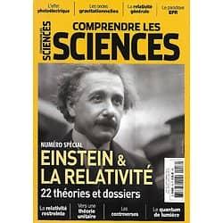COMPRENDRE LES SCIENCES n°16 septembre 2016   Numéro spécial: Einstein et la relativité, 22 théories et dossiers