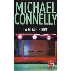 """""""La glace noire"""" Michael Connelly/ Très bon état/ Livre poche"""