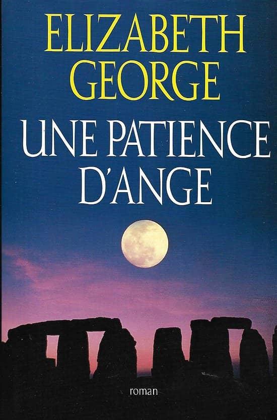 """""""Une patience d'ange"""" Elizabeth George/ Très bon état/ Livre relié avec jaquette"""