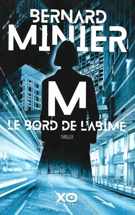 """""""M. Le bord de l'abîme"""" Bernard Minier/ Comme neuf/ 2019/ Livre grand format"""