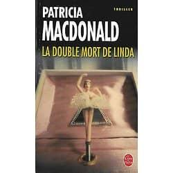 """""""La double mort de Linda"""" Patricia MacDonald/ Bon état/ Livre poche"""