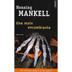 """""""Une main encombrante"""" Henning Mankell/ Comme neuf/ Livre poche"""