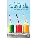 """""""Des vies en mieux"""" Anna Gavalda/ Très bon état/ Livre poche"""