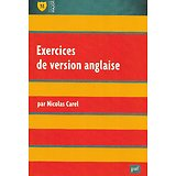 """Exercices de version anglaise"" Nicolas Carel/ PUF/ Livre poche"