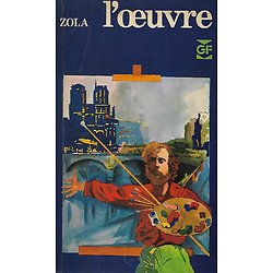 """L'oeuvre"" (Les Rougon-Macquart T.14) Zola/ GF Garnier-Flammarion/ 1974/ Livre poche"