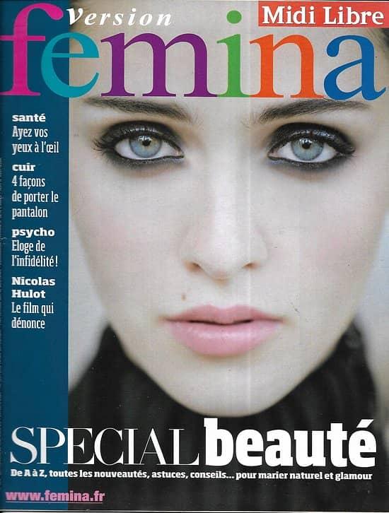 VERSION FEMINA n°392 03/10/2009  Spécial Beauté/ Nicolas Hulot/ Infidélité