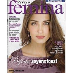 VERSION FEMINA n°401 05/12/2009 Spécial Bijoux/ Vanier & les Loups/ 48h à Colmar