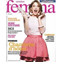 VERSION FEMINA n°421 24/04/2010  Evasion: Chambres d'hôtes/ M.Chedid/ Ados & alcool