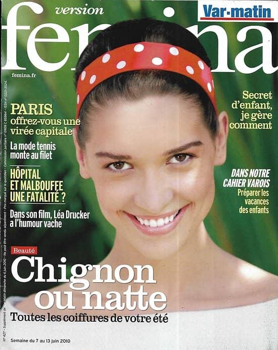 VERSION FEMINA n°427 07/06/2010  Coiffures d'été/ Léa Drucker/ Spécial Paris