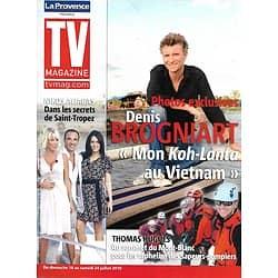 """TV MAGAZINE n°20515 17/07/2010  Denis Brogniart """"Koh-Lanta""""/ Nikos Aliagas/ Thomas Hugues"""