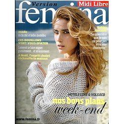 VERSION FEMINA N°350 14 DECEMBRE 2008  VAHINA GIOCANTE/ BONS PLANS WEEK-END/ BOUILLONS