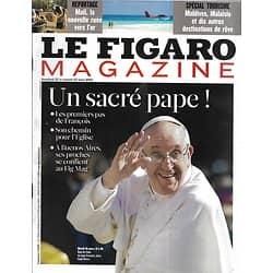 LE FIGARO MAGAZINE n°21347 22/03/2013  Un sacré pape! François, l'inattendu/ Spécial évasion: Malaisie, Maldives/ Christophe