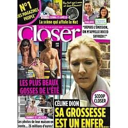 CLOSER n°270 14/08/2010  Céline Dion/ Beaux gosses de l'été/ Hallyday/ Adjani/ W.Houston