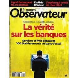 LE NOUVEL OBSERVATEUR n°2393  16/09/2010  La vérité sur les banques/ Wall Street/ Betancourt/ Chabrol