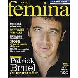 VERSION FEMINA n°439 28/08/2010  Patrick Bruel/ Best Of Rentrée/ Alzheimer/ Energie