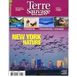 TERRE SAUVAGE n°280 mars 2012   New York nature/ Randos en Bauges/ Fraser Island/ Caïman du Brésil/ Lacs émeraude de Jiuzhaigou