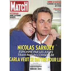 PARIS MATCH n°3382 13/03/2014  Sarkozy & Carla Bruni/ La femme secrète de Mitterrand/ Dans l'oeil d'Annie Leibovitz/ Karine Le Marchand