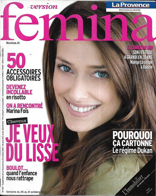 VERSION FEMINA n°447 23/10/2010  Marina Foïs/ Cheveux lisses/ Risotto