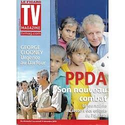 TV MAGAZINE n°20635 04/12/2010   PPDA/ George Clooney/ Tigana/ Frédéric Bousquet