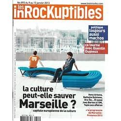 LES INROCKUPTIBLES n°893 09/01/2013  Spécial Marseille/ Sexisme en politique/ Quentin Dupieux