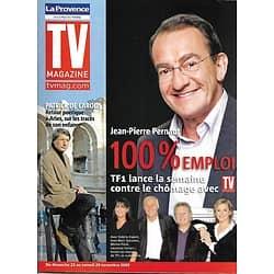 TV MAGAZINE n°1190 21/11/2009  Jean-Pierre Pernaut/ Patrick de Carolis/ Kad Merad/ Catherine Frot/ Muriel Robin