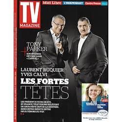 TV MAGAZINE n°21839 26/10/2014  Laurent Ruquier & Yves Calvi/ Tony Parker/ Patrick Sébastien