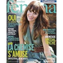 VERSION FEMINA n°474 02/05/2011 Podalydès/ Chemises/ Apéro diététique/ Evasion