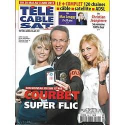 Télé Cable Sat n°1099 28/05/2011 Julien Courbet/ Cooper/ Mergault/ Jeanpierre/ Loizeau/ Lesggy