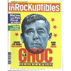 LES INROCKUPTIBLES n°809 01/06/2011  Montebourg & Guaino/ Saul Williams/Marine Le Pen