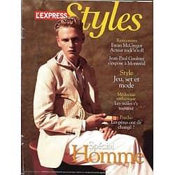 L'EXPRESS STYLES n°3128 15/06/2010  Mode Homme/ Ewan McGregor/ Gaultier/ Newton