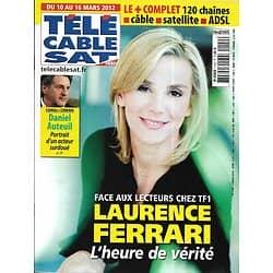 Télé Cable Sat n°1140 10/03/2012  Laurence Ferrari/ Daniel Auteuil/ Les Enfoirés