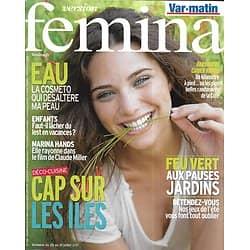 VERSION FEMINA n°486 25/07/2011  Cap sur les îles/ Marina Hands/ Hydratation/ Ecrins de verdure