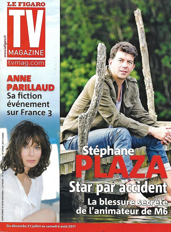 TV MAGAZINE n°20836 30/07/2011  Stéphane Plaza/ Anne Parillaud/ ErwanTabarly