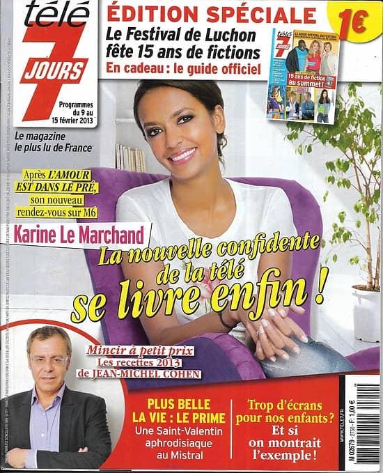 TELE 7 JOURS n°2750 09/02/2013  Karine Le Marchand/ The Voice 2/ Plus belle la vie
