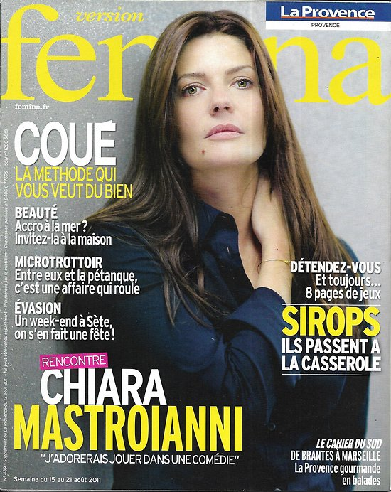 VERSION FEMINA n°489 15/08/2011 Chiara Mastroianni/ Sète/ Sirops/ Soins Marins