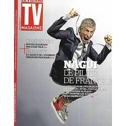 TV MAGAZINE n°21827 12/10/2014  Nagui/ Brad Pitt/ Odile Vuillemin/ Franz-Olivier Giesbert/ Animateurs stars