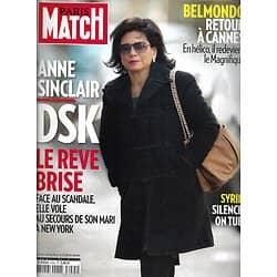 PARIS MATCH n°3235 19/05/2011  Anne Sinclair & DSK/ Belmondo/ Répression en Syrie/ Stars de Cannes