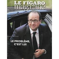 LE FIGARO MAGAZINE n°21791 29/08/2014  Hollande: le problème, c'est lui/ Rentrée littéraire/ Tetiaroa, l'île de Brando/ Ganvié, la Venise de l'Afrique