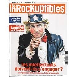 LES INROCKUPTIBLES n°833 16/11/2011  Les Intellectuels et l'engagement/ Lou Reed & Metallica/ France Télévisions