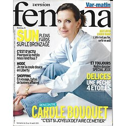VERSION FEMINA n°488 08/08/2011 Carole Bouquet/ Make-Up& Bronzage/ Météo/ Radars