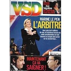 VSD n°1809 26/04/2012  Marine Le Pen/ Sarkozy-Hollande/ Ségolène Royal/ Hallyday/ Rihanna