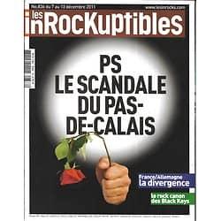 LES INROCKUPTIBLES n°836 07/12/2011  PS: Le scandale du Pas-De-Calais/ Black Keys/ France-Allemagne, la crise