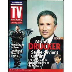 "TV MAGAZINE n°20950 10/12/2011 Michel Drucker/ Hugh Laurie ""Dr House""/ Pierre Bellemare"