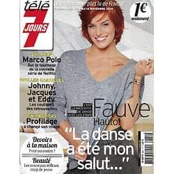 """TELE 7 JOURS N°2841 08/11/2014  Fauve Hautot """"DALS""""/ Philippe Bas """"Profilage""""/ Marco Polo/ Julien Clerc/ Philippe Etchebest"""